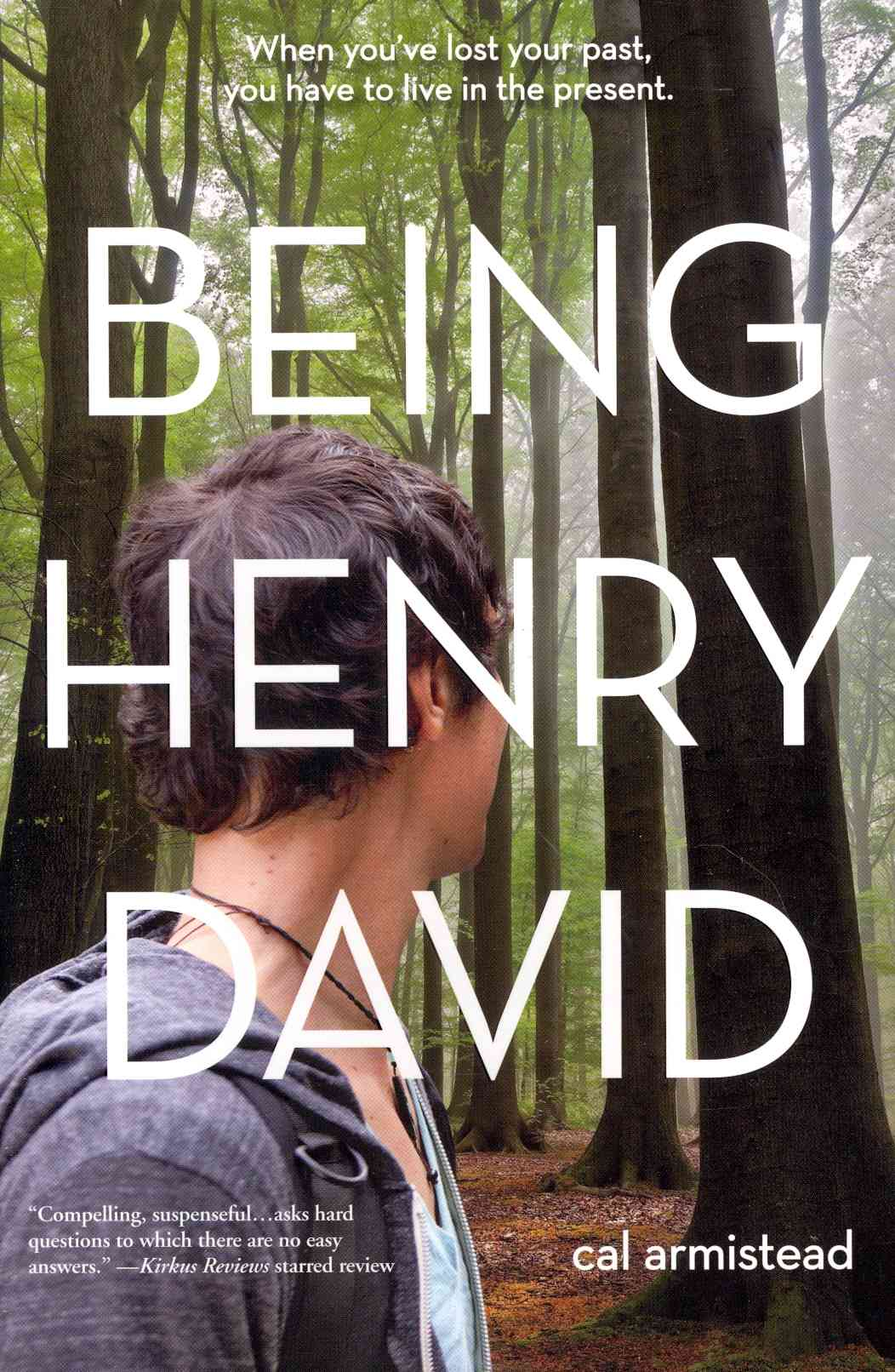 Being Henry David By Armistead, Cal